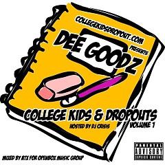 College Kids & Dropouts (CD2)
