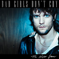 Bad Girls Don't Cry (Single) - The Night Game