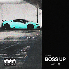 Boss Up (Single) - Phora