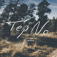 I'm Evil (Single) - Tep No
