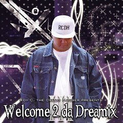 Welcome 2 Da Dreamix III