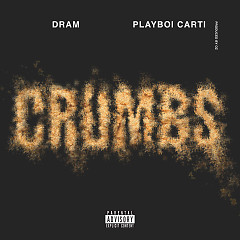 Crumbs (Single) - DRAM, Playboi Carti