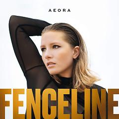 Fenceline (Single) - Aeora