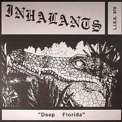 Deep Florida - Inhalants