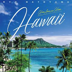 Home away from home, 'HAWAII'