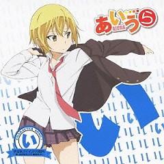 AIURA CHARACTER SONG♪ (I) Yaruki Minus? 100% / Saki Iwasawa