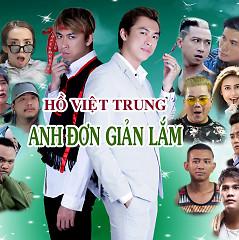 Anh Đơn Giản Lắm (Giải Cứu Tiểu Thư 3) - Hồ Việt Trung