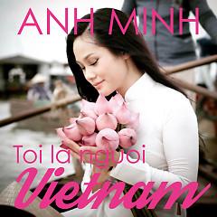 Tôi Là Người Việt Nam
