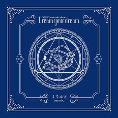Dream Your Dream (EP) - WJSN (Cosmic Girls)