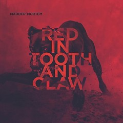 Red In Tooth And Claw - Madder Mortem