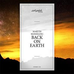Back On Earth - Martin Nonstatic