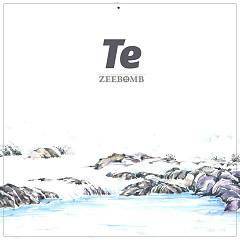 Te (Single) - ZEEBOMB