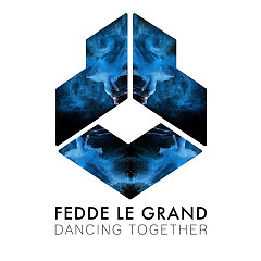 Dancing Together (Single) - Fedde Le Grand