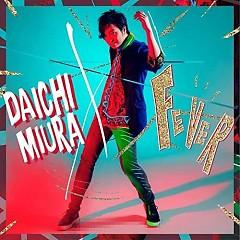 Fever - Daichi Miura