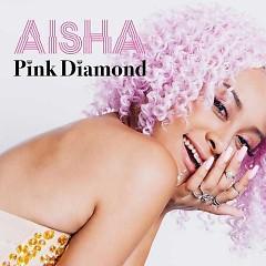 Pink Diamond - AISHA