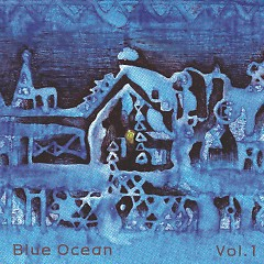 Volume.1-Take Your Sleep - Blue Ocean