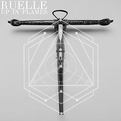 Up In Flames (EP) - Ruelle