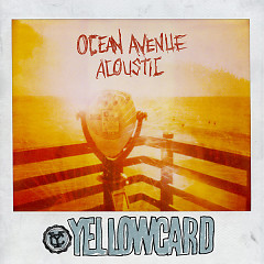 Ocean Avenue Acoustic - Yellowcard