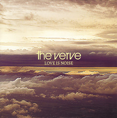 Love Is Noise - The Verve