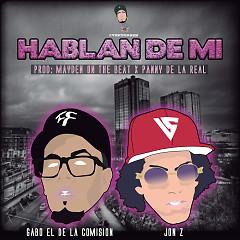 Hablan de Mi  (Single) - Gabo el de la Comision, Jon Z