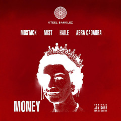 Money (Single) - Steel Banglez, Mostack, MIST, Haile, Abra Cadabra