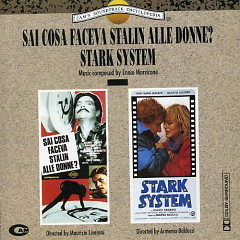 Sai Cosa Faceva Stalin Alle Donne? /  Stark System OST - Ennio Morricone