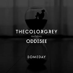 Someday (Single) - TheColorGrey, Oddisee