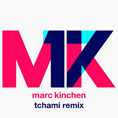 17 (Tchami Remix) (Single) - MK