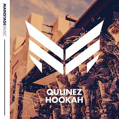 Hookah (Radio Edit) (Single) - Qulinez