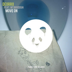 Move On - Deorro,MT Brudduh