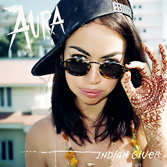 Indian Giver (Single) - Aura Dione