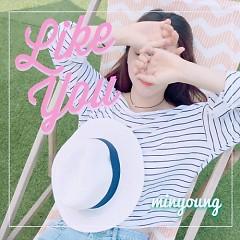 I Like You (Single)