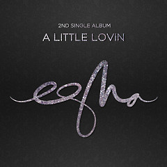A Little Lovin - eSNa