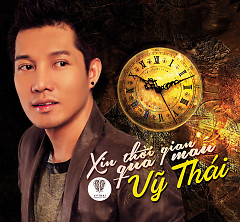 Xin Thời Gian Qua Mau - Vỹ Thái