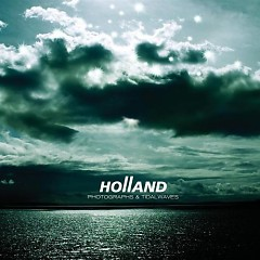Photographs And Tidalwaves - Holland