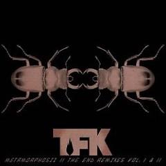 Metamorphosiz II: The End Remixes Vol. I & II - Thousand Foot Krutch
