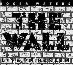The Wall (Live In Berlin) (CD1) - Roger Waters