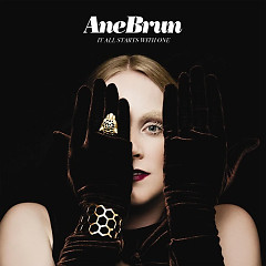 It All Starts With One (CD1) - Ane Brun