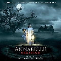 Annabelle: Creation OST - Benjamin Wallfisch