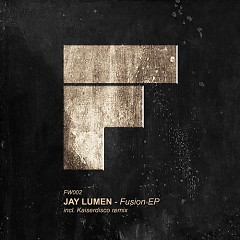 Fusion EP - Jay Lumen