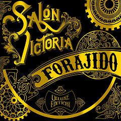 Forajido (Deluxe)