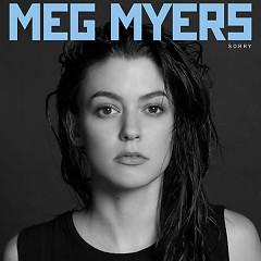 Sorry - Meg Myers