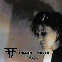 Krista - EP - Thought Thieves