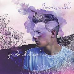 Lovesick - Jacob Whitesides