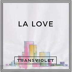 LA Love (Single) - Transviolet
