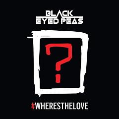 #WheresTheLove (Single) - The Black Eyed Peas, The World