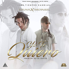Yo Te Quiero (Single) - Ozuna, Arcangel, Ez El Ezeta