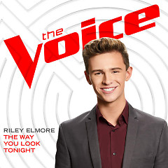The Way You Look Tonight (The Voice Performance) (Single)