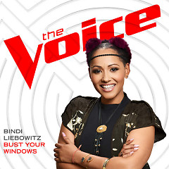 Bust Your Windows (The Voice Performance) (Single)