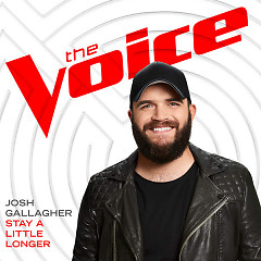 Stay A Little Longer (The Voice Performance) (Single)